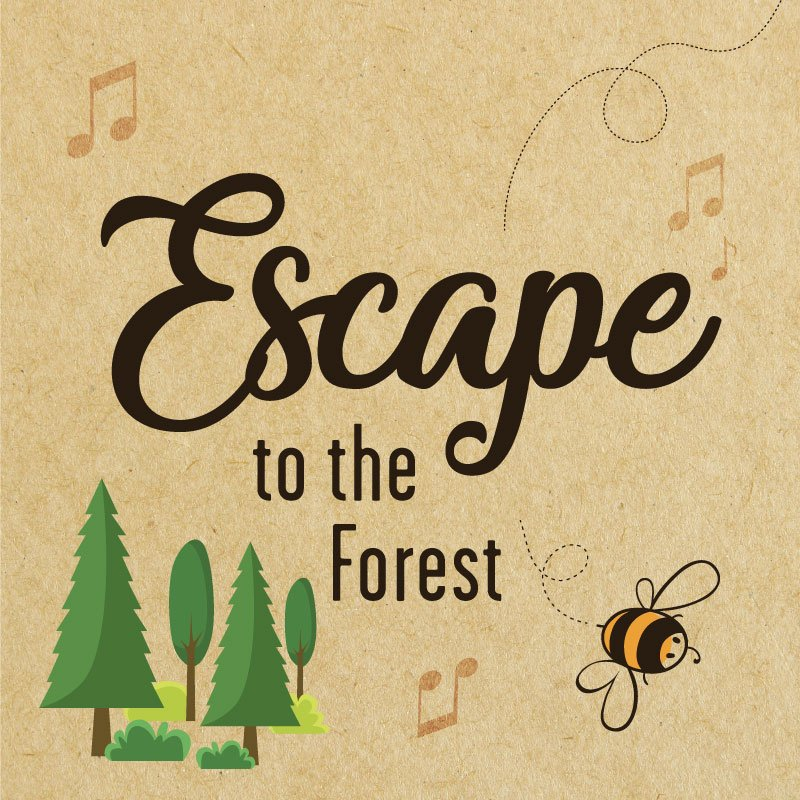 Escape to the Forest