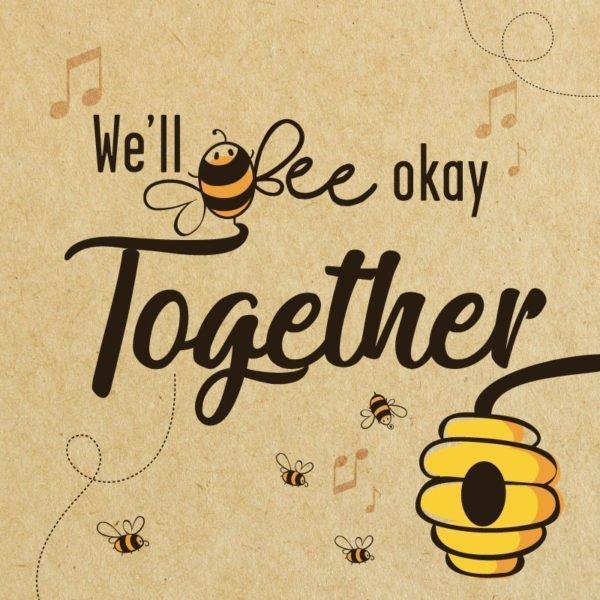 We'll bee okay together