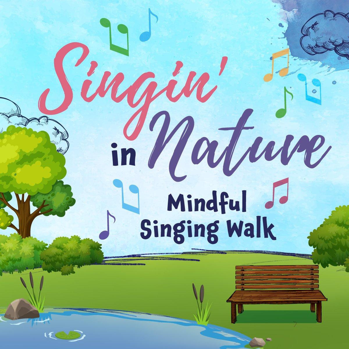 Singing in Nature - Mindful Singing Walk